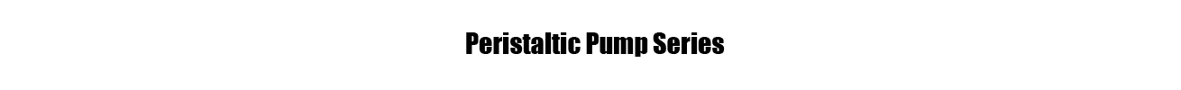 Peristaltic Pump Series